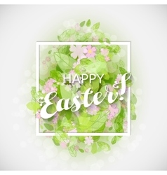 Beautiful card easter egg with green leaves vector