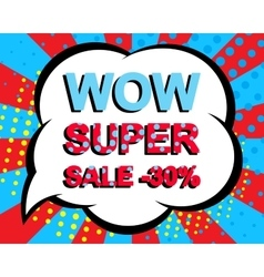 Sale poster with wow super sale minus 30 percent vector