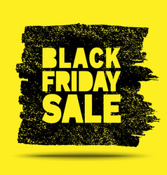 Black friday sale hand drawn yellow grunge stain vector