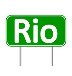 Rio road sign vector