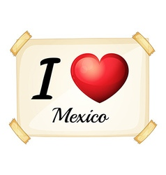 I love Mexico poster vector image