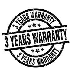 3 years warranty round grunge black stamp vector image
