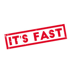 it s fast rubber stamp vector image