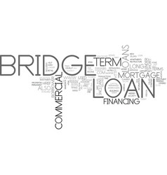 What is a bridge loan text word cloud concept vector