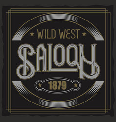 vintage typeface saloon text vintage vector image