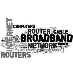 What is a broadband router text word cloud concept vector