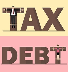 Business people crucified on tax and debt vector