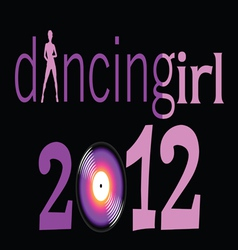 Dancing girl with 2012 year vector