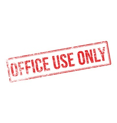 Office use only red rubber stamp on white vector