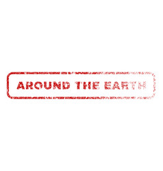Around the earth rubber stamp vector