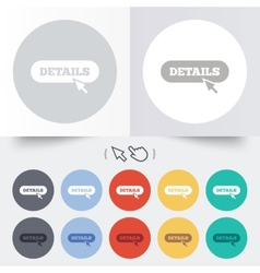 Details with cursor pointer icon More symbol vector image vector image