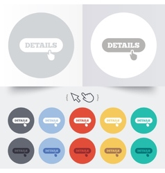 Details with hand pointer icon more symbol vector