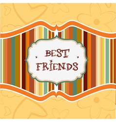 best friends card vector image vector image