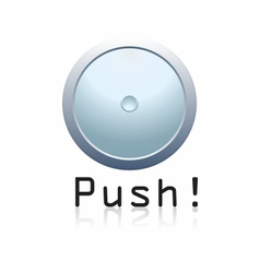Push the button vector image vector image