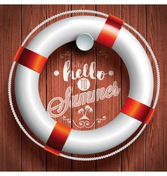 Say Hello to Summer inspiration quote lifebuoy vector image vector image