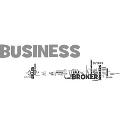 What is a business broker text word cloud concept vector