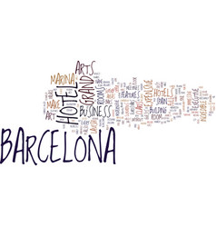 the most expensive hotels in barcelona spain text vector image vector image