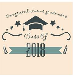 Graduation class of two thousand eighteen paper vector
