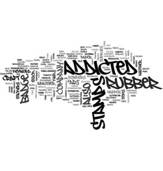 Addicted to rubber stamps text word cloud concept vector