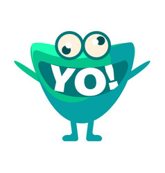 Green blob saying yo cute emoji character with vector