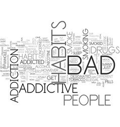 Addictive bad habits text word cloud concept vector
