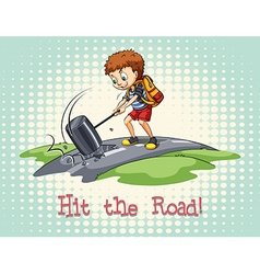 Idiom hit the road vector