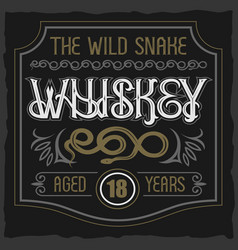 vintage typeface the wild snake whiskey vector image vector image
