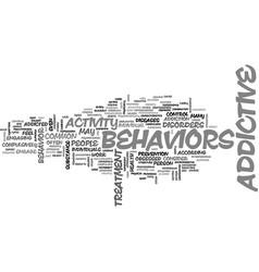Addictive behaviors text word cloud concept vector