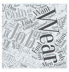 What to wear to a job interview word cloud concept vector