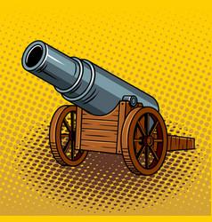 ancient huge cannon pop art vector image