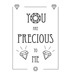 You are precious to me vector image