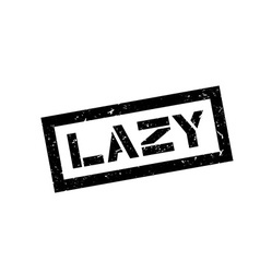 Lazy rubber stamp vector