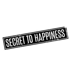 secret to happiness rubber stamp vector image vector image