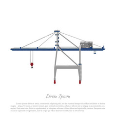 port crane cargo lift for loading containers vector image