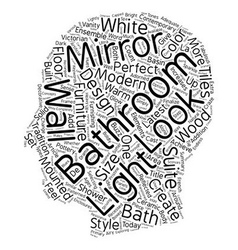 Bathroom mirrors the perfect ensemble text vector