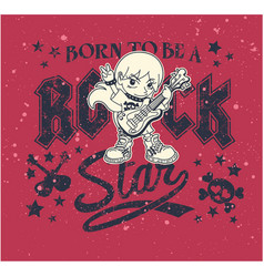 born to be a rock star vector image vector image