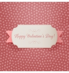 Realistic valentines day greeting paper label vector