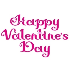 Happy Valentines Day Lettering text for greeting vector image vector image