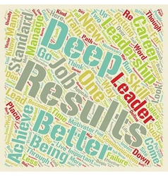 Leadership for deep results a new look at your vector