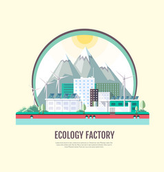 Flat style modern design of ecology factory vector