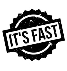 it s fast rubber stamp vector image vector image
