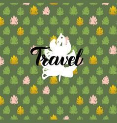 Nature travel handwritten card vector