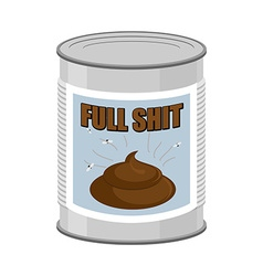 Full shit Canned turd vector image vector image