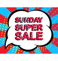 Sale poster with sunday super sale text vector
