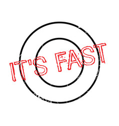 It s fast rubber stamp vector