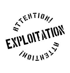Exploitation rubber stamp vector