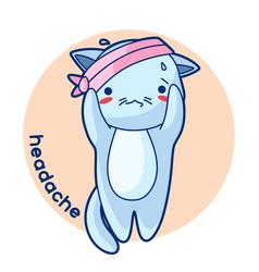 Headache sick cute kitten of kawaii vector