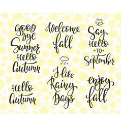 Hello Fall Autumn Rainy Days set vector image