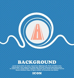 Road icon sign Blue and white abstract background vector image