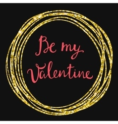 Valentines Day Card lettering Be my Valentine vector image